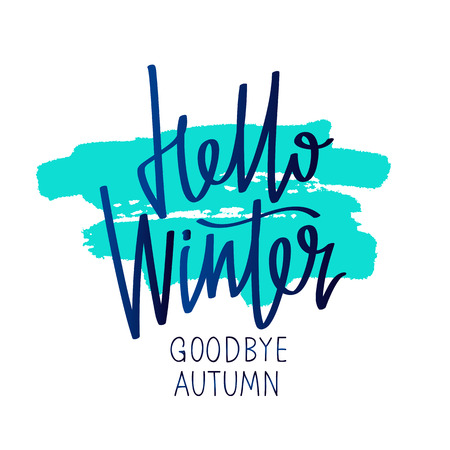 Quote Hello Winter. Goodbye Autumn. The trend calligraphy. Vector illustration on white background with a smear of ink blue. Great holiday gift card. Illustration