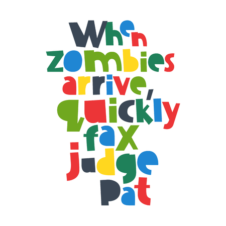 arrive: When zombies arrive, quickly fax judge Pat. Modern font, alphabet, 26 letters. Vector.
