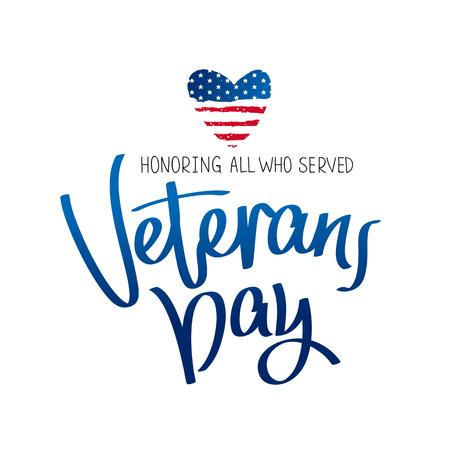 すべての人を尊重しています。退役軍人の日。トレンドの書道。白の背景にベクトル イラスト。アメリカの国旗の形で心。偉大なホリデー ギフト