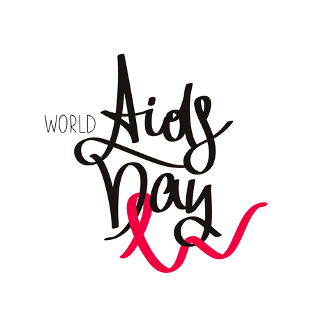 World AIDS Day. The trend calligraphy. Vector illustration on white background. Red ribbon. Concept postcards awareness about AIDS.