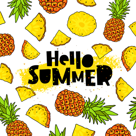 Hello summer. Trend lettering. Vector illustration of pineapple on a white background with a smear of yellow ink. Paradise fruit. Summertime concept.