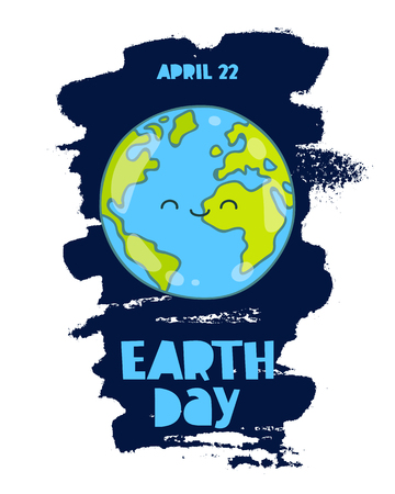 April 22 - Earth Day. Trend lettering. Vector illustration on white background with a smear of ink blue. Cute smiling blue planet. Gift card.