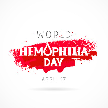 hemophilia: World Hemophilia Day. 17 April. Lettering. Vector illustration on white background with a smear of red ink. Great holiday gift card. Health concept.