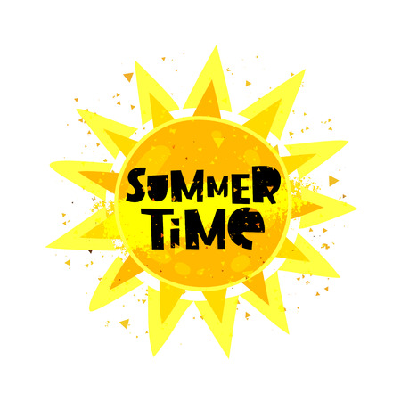 Summertime. Lettering. Large bright yellow sun. Vector illustration on white background. Summer concept.