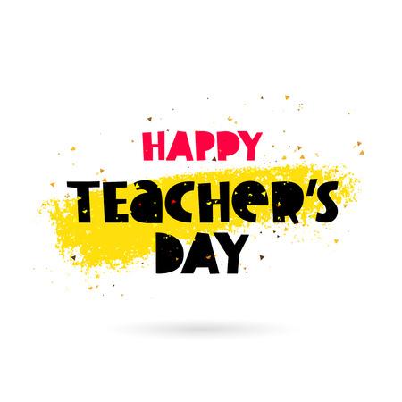 žák: Šťastný den učitelů. Nápis. Vektorové ilustrace na bílém pozadí s žlutým ink strojem. Velká dárková karta.