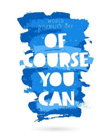 World Disability Day. Lettering. Vector illustration on a white background with a blue ink stroke. Concept cards. Elements for design.