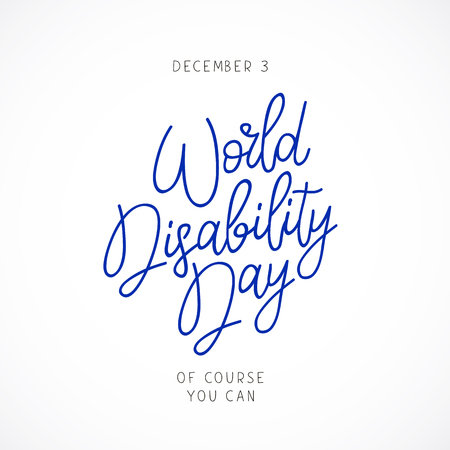 World Disability Day. Calligraphy and lettering. Vector illustration on white background. Concept cards. Elements for design.