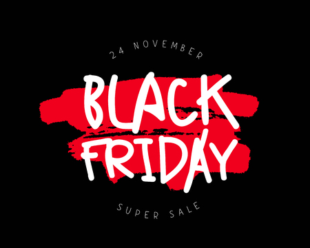 caligraphy: Black Friday. Super sale. 24 November. Vector illustration on a black background. Design concept for a poster, banner or postcard. Lettering and calligraphy