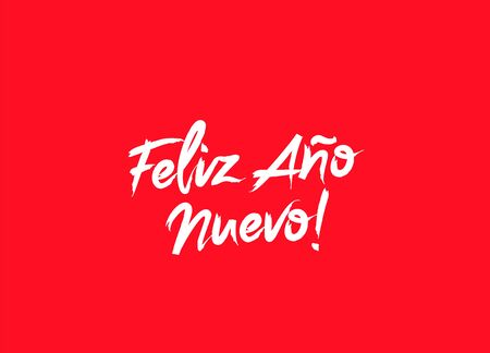 Inscription Happy New Year on Spanish language. Vector illustration on a red background. Elements for design. The concept of a holiday card. Lettering and calligraphy. Stylish font. Feliz Ano Nuevo!