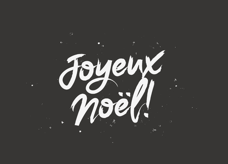 Inscription Merry Christmas on French. Vector illustration on a black background. Elements for design. The concept of a holiday card. Lettering and calligraphy. Stylish font. Joyeux Noel! Illustration