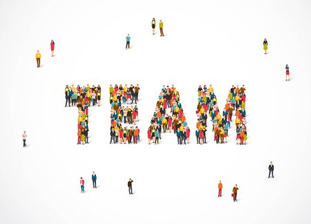 Group of people standing in the word Team. Vector illustration on white background. The concept of teamwork. Illustration