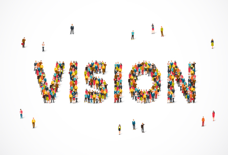 Group of people standing in the word Vision. Vector illustration on white background. Concept point of opinion.