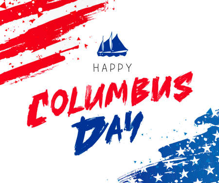 Happy Columbus Day. Great holiday gift card. American flag and ship. Vector illustration on white background. Vector Illustration
