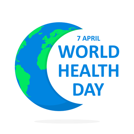 World Health Day poster with Earth globe and lettering. Vector illustration. Concept of ecology and health, poster in flat design