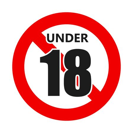Under eighteen sign. Age limit concept. Vector illustration. Adults only warning sign