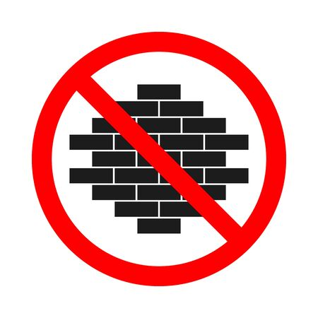 No allowed construction sign on white background. Forbidden sign with bricks icon. Vector stock illustration.