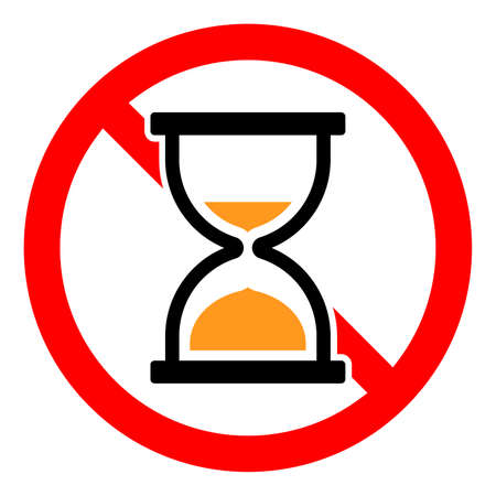 Hourglass is prohibited. Stop or ban red round sign with hourglass icon. Vector illustration. Forbidden signs set.