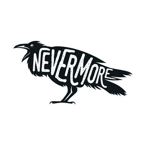 the crows: Raven illustration with word Nevermore. T-shirt, bag, poster print design.