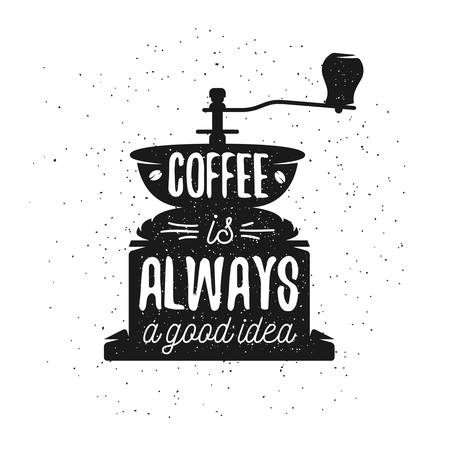 chicchi di caff?: Disegnata a mano caffè tipografia poster. Biglietto di auguri o invito di stampa con macchina per il caffè e preventivo. Il caffè è sempre una buona idea.