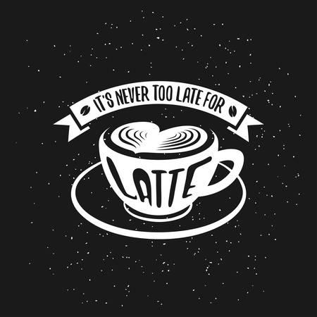 Hand getrokken typografie koffie poster. Wenskaart of uitnodiging druk met latte cup en offerte. Het is nooit te laat voor latte.