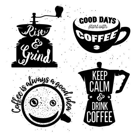 shop sign: Hand drawn typography coffee posters set. Greeting cards or print invitations with coffee ware and quotes. Rise and grind. Keep calm and drink coffee. Coffee is always a good idea. Good days start with coffee.