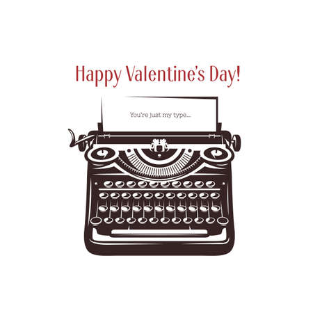 Valentine day minimalistic style card. Vintage typewriter with text on paper. You are just my type. Trendy design element for posters, greeting cards, invitations. Vector retro illustration.