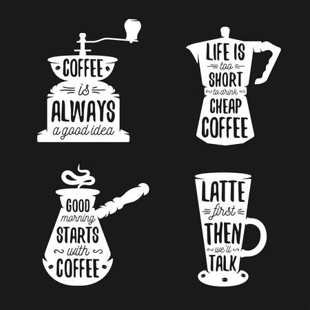 good idea: Hand drawn typography coffee related posters set. Coffee ware silhouettes with quotes. Coffee is always a good idea. Latte first. Vector vintage illustration.