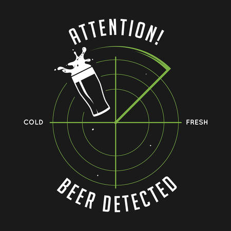 taverns: Attention, beer detected print. Chalkboard vintage illustration. Creative trendy design element for beer advertising. Illustration
