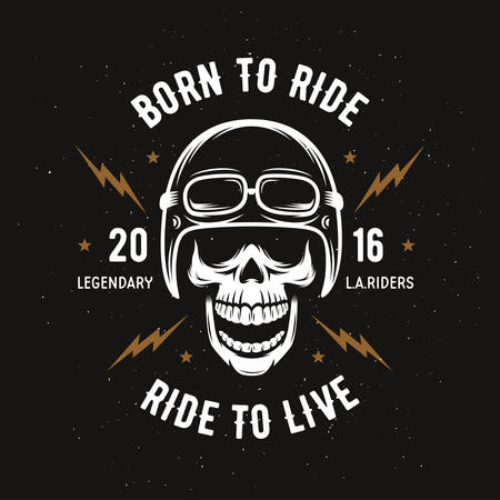 Vintage motorcycle t-shirt graphics. Born to ride. Ride to live. Biker t-shirt. Motorcycle emblem. Monochrome skull. Vector illustration. Vectores