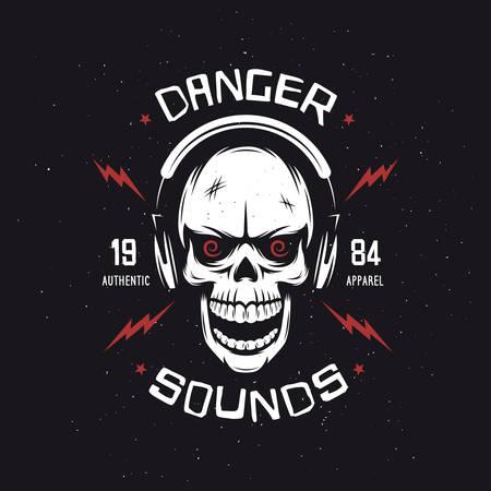 sounds: Vintage rock music related t-shirt graphics. Danger sounds. Authentic apparel. Monochrome skull. Vector illustration.