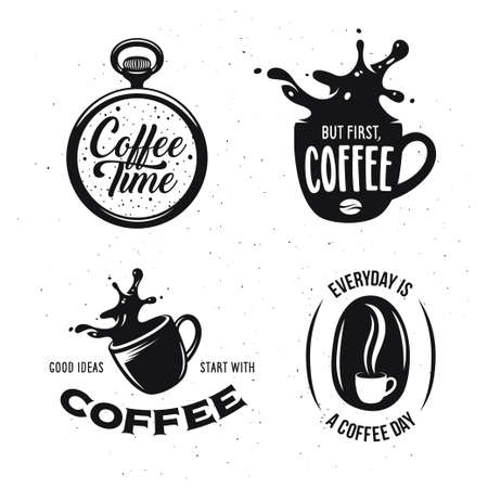Coffee related quotes set. Coffee time. But first, coffee. Good ideas start with coffee. Everyday is a coffee day. Design elements for coffee shops and brew bars. Vector vintage illustration. Illustration