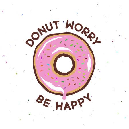 Donut Sorge glücklich Weinleseplakat sein. Kochen verwandte Zitat. Vektor-Illustration. Vektorgrafik