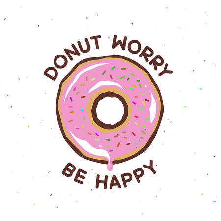 Donut worry be happy vintage poster. Cooking related quote. Vector illustration. Иллюстрация