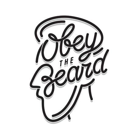 Obedezca la impresión de la tipografía de la barba. Vector la ilustración de la vendimia. Foto de archivo - 79085403