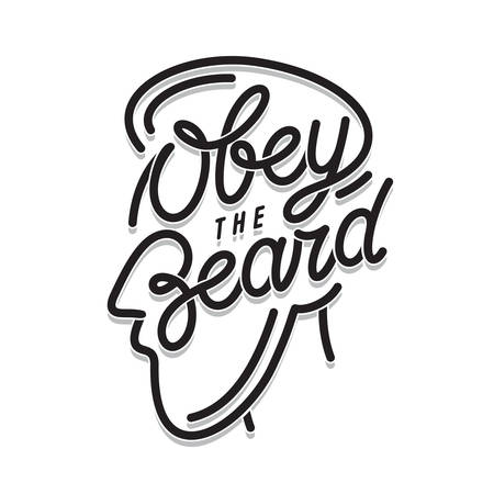 Obey the beard typography print. Vector vintage illustration. Illustration