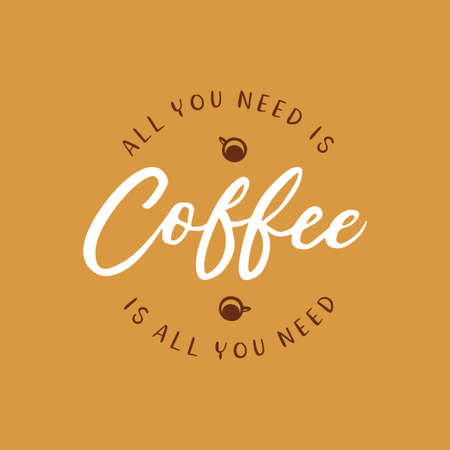 Hand drawn coffee related quote. Vector vintage illustration.