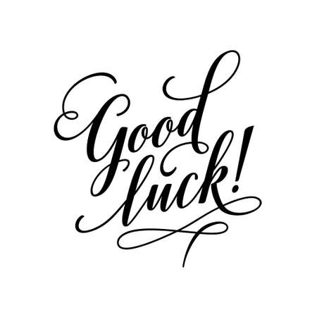 Good luck lettering typography. Vector calligraphy illustration.