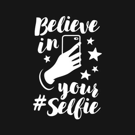 Believe in your selfie funny poster. Vector vintage illustration. Фото со стока - 90693722