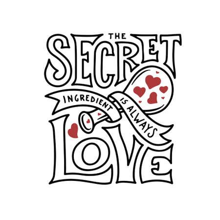 Secret ingredient is always love lettering. Vintage vector illustration.