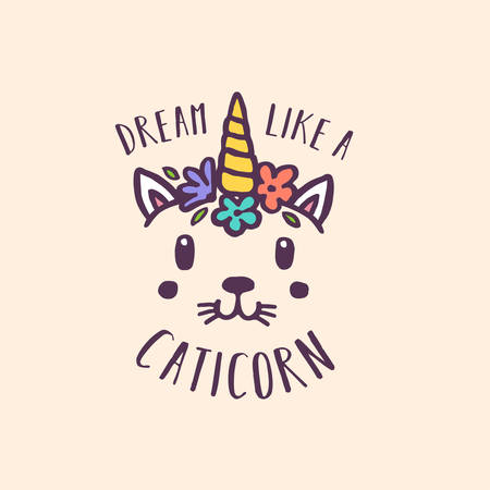 Dream like a cat unicorn hand drawn nursery print. Colorful cute drawing for kids apparel textile design. Motivational childhood related quote typography. Vector illustration. Illustration