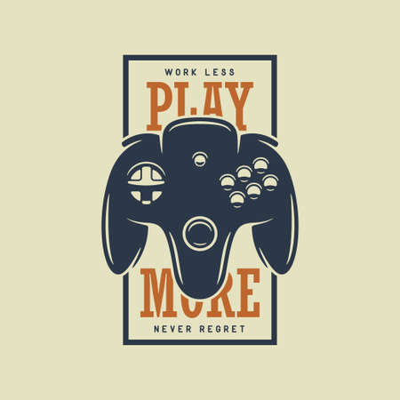 Videogames related t-shirt design print with motivational quote. Work less play more never regret. Gamepad, joystick vector vintage illustration.