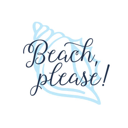 Beach please calligraphy tshirt design with shell background. Vector illustration. 向量圖像