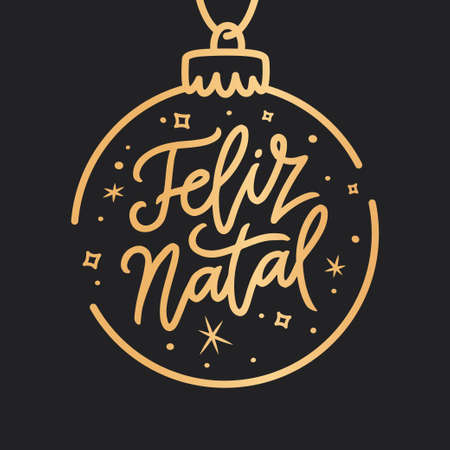 Feliz Natal portuguese Merry Christmas lettering golden greeting text on black background. Retro hand drawn brush calligraphy poster for season greetings. Vector illustration. Illustration
