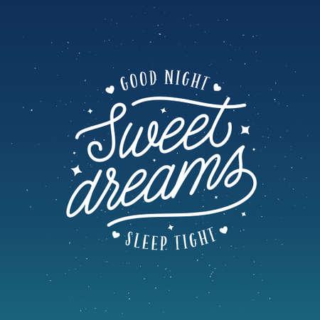 Fais de beaux rêves bonne nuit typographie. Inscription de lettrage liée au sommeil pour la conception d'oreillers d'affiches de cartes d'impression. Illustration vintage de vecteur. Vecteurs