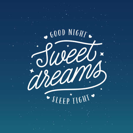 Sweet dreams good night typography. Sleeping related lettering inscription for prints cards posters pillow design. Vector vintage illustration.