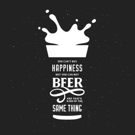 Beer related typography quote. Stock Photo