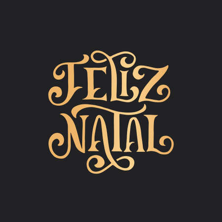 Feliz Natal portuguese Merry Christmas lettering. Vector illustration.