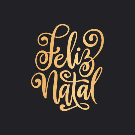 Feliz Natal portuguese Merry Christmas lettering. Vector illustration.