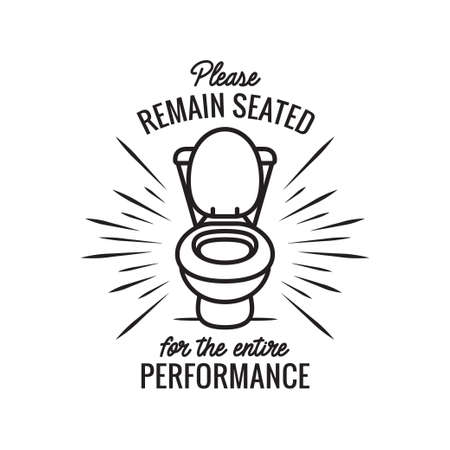 Please remain seated bathroom funny poster. Vector illustration. Ilustração