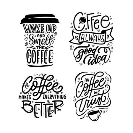 Hand drawn coffee quotes set. Coffee related motivational phrases collection. Always a good idea. Wake up and smell. In coffee we trust. Vector vintage illustration. Ilustrace